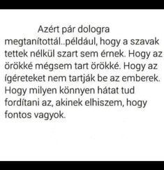 Ez betalált mélyen a közepébe! Sad Quotes, Love Quotes, Dont Break My Heart, I Love You, My Love, Sad Stories, My Heart Is Breaking, Texts, Self