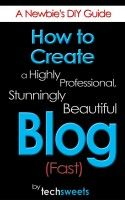 Free Book: How to create your own website or blog. Great tips in here!