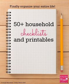 Organize your life with these 50+ household checklists, schedules and printables, most of them free! Includes printables for cleaning, budgeting, travel, kids and more. #organize #organization #printable #printout #freeprintable #declutter #earlybirdmom