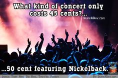What kind of concert only costs 45 cents?