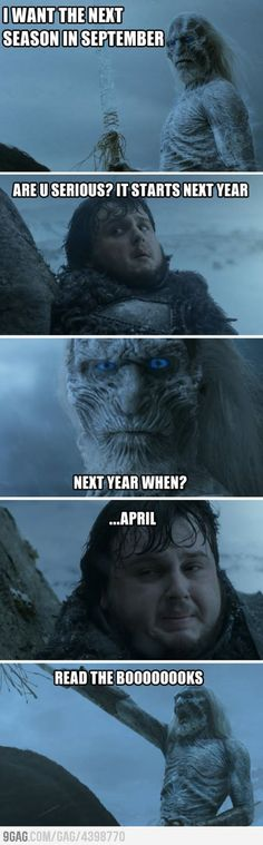 Funny pictures about Game Of Thrones' next season. Oh, and cool pics about Game Of Thrones' next season. Also, Game Of Thrones' next season photos. Game Of Thrones Pictures, Game Of Thrones Funny, Hbo Game Of Thrones, Valar Dohaeris, Valar Morghulis, Winter Is Here, Winter Is Coming, Book People, Jokes