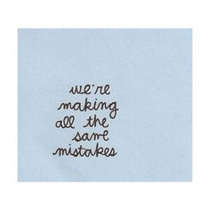 We Heart It ❤ liked on Polyvore featuring pictures, quotes, words, text, blue, backgrounds, fillers, phrase and saying