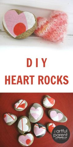 Heart Rocks for Valentines Day put in small cellophane bag w/tag saying: YOU ROCK---HAPPY VALENTINES DAY!
