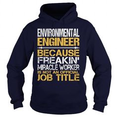 Awesome Tee For  Environmental Engineer - #tshirt painting #wool sweater. ORDER NOW => https://www.sunfrog.com/LifeStyle/Awesome-Tee-For-Environmental-Engineer-96475334-Navy-Blue-Hoodie.html?68278