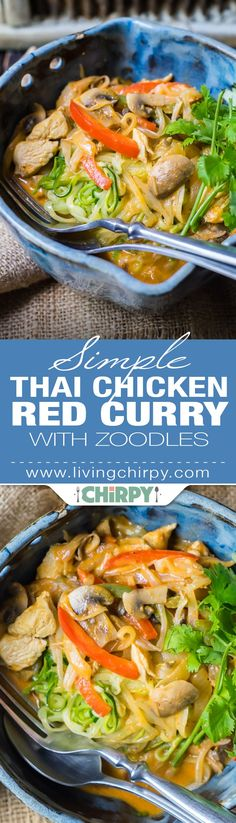 Simple Thai Chicken Red Curry with Zoodles - An easy low-carb dinner recipes made with just 8 ingredients!