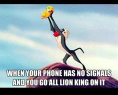 When your phone has no signal ~  Lion King it: #mobile #humor