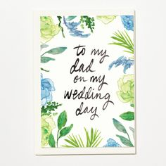 To My Dad On My Wedding Day - Greetings Card, Bridal Card, Wedding Card by ShortAndSweetPrint on Etsy
