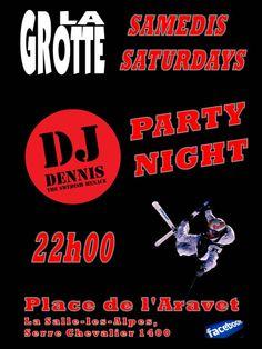 LA SALLE LES ALPES - 16 février - 22h - Party night avec DJ Dennis - La Grotte, Place de l'Aravet