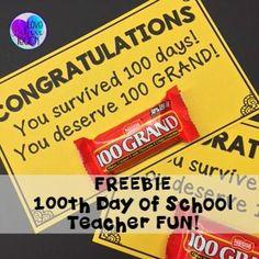 FREEBIE - 100th Day of School TEACHER FUN! Give these out on your 100th Day of School and watch your teacher friends SMILE!