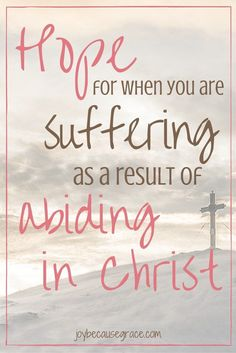 Have you ever suffered for following after Jesus? It can be hard to be abiding in Christ when persecutions come, but there is hope.