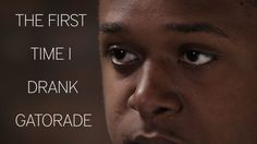 Inspiring! People Describe The First Time They Drank Gatorade - Click, watch, share @clickhole