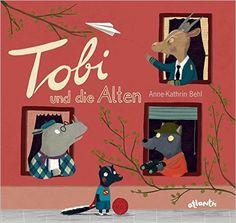 Tobi und die Alten: Amazon.de: Anne-Kathrin Wieland-Behl: Bücher