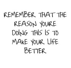 "Just keep repeating to yourself ""a better life a better life"""