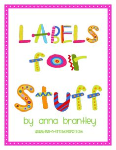 Classroom Labels...Free! From fun-in-first.blogspot.com