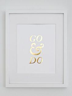 Gold Foil Art Print // Go & Do #laracasey