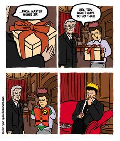 Jingle bells, Batman smells, Robin laid an egg