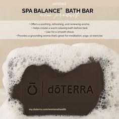 Check out the new dōTERRA Spa Balance Bath Bar! my.doterra.com/womenshealth