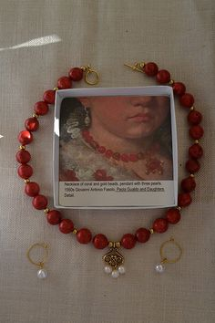 Article about making jewelry based on that worn in  Renaissance portraits | this piece is coral, pearl, & gold based on Giovanni Antonio Fasolo's  Paola Gualdo and Daughters.