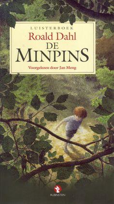 De Minpins | Roald Dahl: Kleine Heintje wil graag naar buiten, maar buiten is het Woud van het Kwaad. Heintje gaat toch het Woud in. Al…