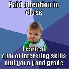 Pay attention, learn, get good grades meme Classroom Rules Memes, Math Memes, Classroom Posters, School Classroom, Funny Memes, Student Memes, School Memes, Teacher Humour, Teaching Memes