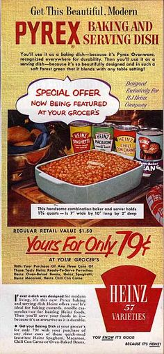 1954 Heinz Pyrex Offer Ad, I have the dish, not the ad! Bought it at an estate sale in 2016 for $5