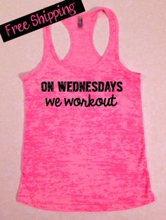 On Wednesdays We Workout... Funny Fitness by BlessonsApparel, $26.00