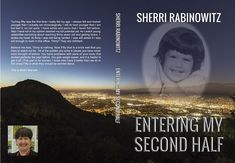 I was so shocked when I looked at my email this morning and found out that my memoir, Entering My Second Half is out a DAY early! Oh my God! Entering My Second Half is Published! for paperback a...