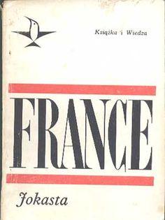 Jokasta, Anatol France, KiW, 1968, http://www.antykwariat.nepo.pl/jokasta-anatol-france-p-322.html