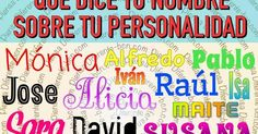 Puedes sorprender a tus amigos, a tu pareja o a tus compañeros de trabajo a través de sus nombres; o bien has conocido una persona que ...