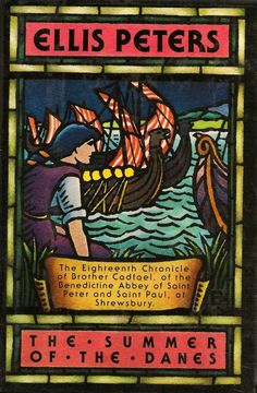 The Summer of the Danes (Chronicles of Brother Cadfael #18) by Ellis Peters