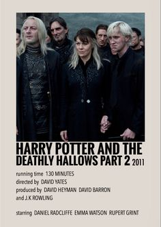 Harry Potter Movie Posters, Iconic Movie Posters, Images Harry Potter, Harry Potter Characters, Deathly Hallows Part 2, Harry Potter Deathly Hallows, Harry Potter Cast, Golden Trio, Film Poster Design