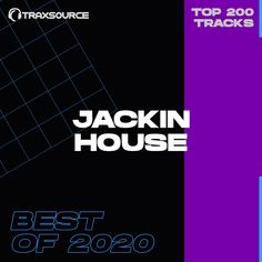 Download Traxsource Top 200 Jackin House of 2020 GENRE Jackin' House AUDIO FORMAT MP3 320kbps CBR RELEASE DATE 2021-01-15 CHART DATE 2020-12-10 WEBSTORE traxsource.com/title/1480347/top-200-jackin-house-of-2020 DOWNLOAD SIZE 2.64GB SOURCE WEB 200 TRACKS: Joe T Vannelli, Eartha Kitt – Where Is My Man (Angelo Ferreri Deep Vocal Mix) 05:18 Christian Vila – From The Mind 07:34 HP […] The post Traxsource Top 200 Jackin House of 2020 appeared first on MinimalFreaks.co.