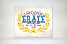 8x10 art print - Amazing Grace - Aged & Worn, Vintage Primary Colors Typography Poster Print