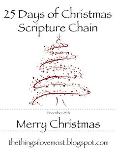 25 days of scripture to help you remember the true meaning of Christmas!- something to do with the kids!