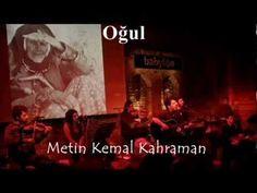 Metin Kemal Kahraman - Oğul - YouTube