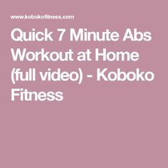 Quick 7 Minute Abs Workout at Home (full video) - Koboko Fitness