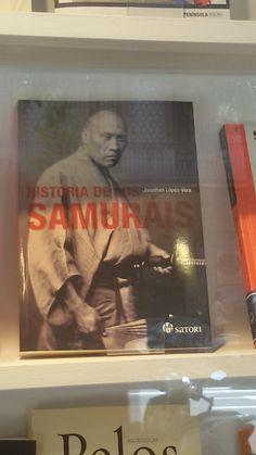 """""""Historia de los Samurais"""" de Jonathan López Vera. Satori."""