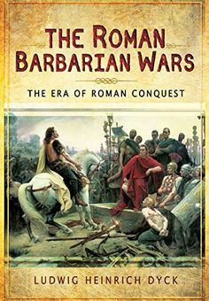 """The Roman Barbarian Wars: The Era of Roman Conquest"" is a book about the Roman expansion through Europe where original quotes and the author's writing style join to create an exquisite narration which can be appreciated even by those who are not used to reading history books."