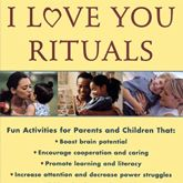 I Love You Rituals...I have this book sitting in my lobby area for parents to read and everyone always tells me how GREAT it is.