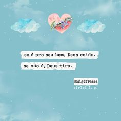 ❤ Words Quotes, Life Quotes, Portuguese Quotes, Religion Quotes, King Of My Heart, Jesus Lives, Because I Love You, Holy Ghost, God Is Good