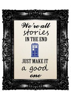 Tardis Dr Who Quote 22  Unique Artwork  Art Print by nommon, $10.00