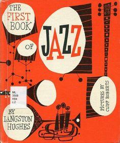 Jazzy Mid-Century Modern Graphic Design Langston Hughes, Book Cover Design, Book Design, Jazz Poster, Jazz Art, Jazz Music, Arte Pop, Modern Graphic Design, Geometric Graphic