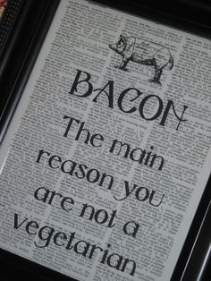Quote Saying Print Dictionary Art Print Book Page Upcycled Wall Art 8 x 10 Bacon. $8.00, via Etsy.
