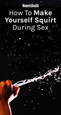 how to make yourself squirt female