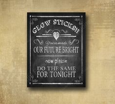 Glow Sticks Wedding or party sign  PRINTED for by BeforeYouSayIDo