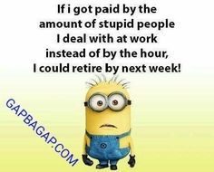 Funny Minion Meme About Work... - Funny, funny minion quotes, Meme, Minion, Quotes, Work - Minion-Quotes.com