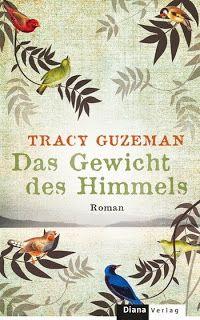 Das Gewicht des Himmels by Tracy Guzeman