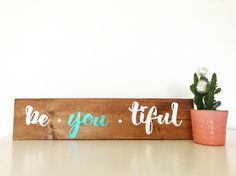 """13 Gostos, 3 Comentários - mint & wood (@mintandwoodsigns) no Instagram: """"you're beautiful when you decide to be yourself! #buyhandmade #decor #walldecor #woodsign…"""""""