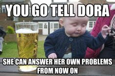 Drunk Baby, one of my favorite memes