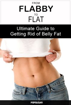 From Flabby to Flat: The Ultimate Guide to a Sexy, Toned Belly #Fitness